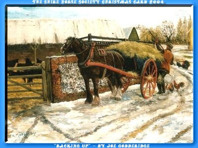 Heartily welcome on the Tinker pony & Shire Horse yard - The Shire Horse Society Christmas Card 2004 - for your Member of Live.